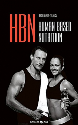 HBN: Human Based Nutrition - 1